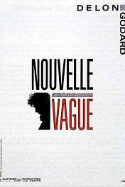 Новая волна / Nouvelle vague
