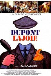 Дюпон Лажуа / Dupont Lajoie