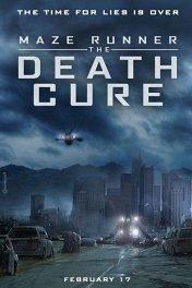Бегущий в лабиринте: Лекарство от смерти / Maze Runner: The Death Cure