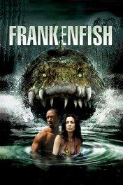 Рыба-монстр / Frankenfish