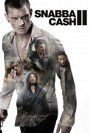 Шальные деньги: Стокгольмский нуар / Snabba Cash II