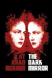 Темное зеркало / The Dark Mirror