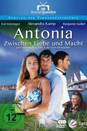Антония / Antonia — Zwischen Liebe und Macht