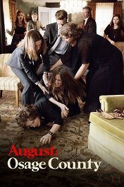 Август / August: Osage County