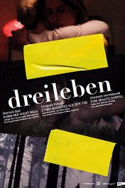 Драйлебен I: Лучше, чем смерть / Dreileben — Etwas Besseres als den Tod