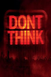 The Chemical Brothers «Don't Think»