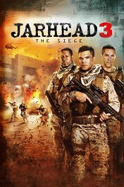 Морпехи-3: В осаде / Jarhead 3: The Siege