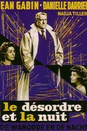 Смятение и ночь / Le désordre et la nuit