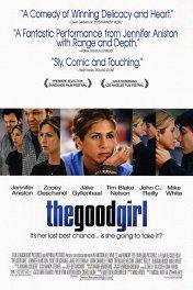 Хорошая девочка / The Good Girl