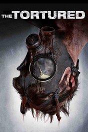 Измученный / The Tortured