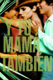 И твою маму тоже / Y tu mama tambien