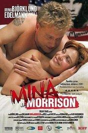 Неприкаянный-2 / Minä ja Morrison
