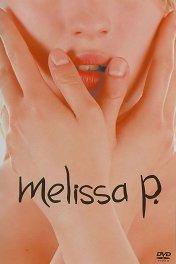 Мелисса: Интимный дневник / Melissa P.
