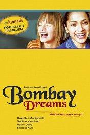 Бомбей зовет / Bombay Dreams