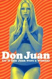 Дон Жуан в юбке / Don Juan ou Si Don Juan était une femme...