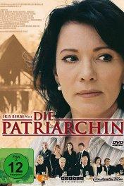 Патриарх / Die Patriarchin