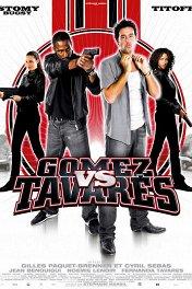 Расплата-2 / Gomez Vs Tavares