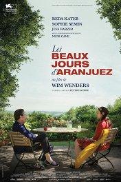 Прекрасные дни в Аранхуэсе / Les beaux jours d'Aranjuez