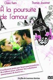 Погоня за любовью / À la poursuite de l'amour