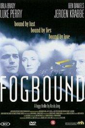 В тумане / Fogbound