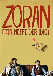 Постер Зоран, мой племянник-идиот