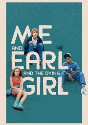 Постер Я, Эрл и умирающая девушка