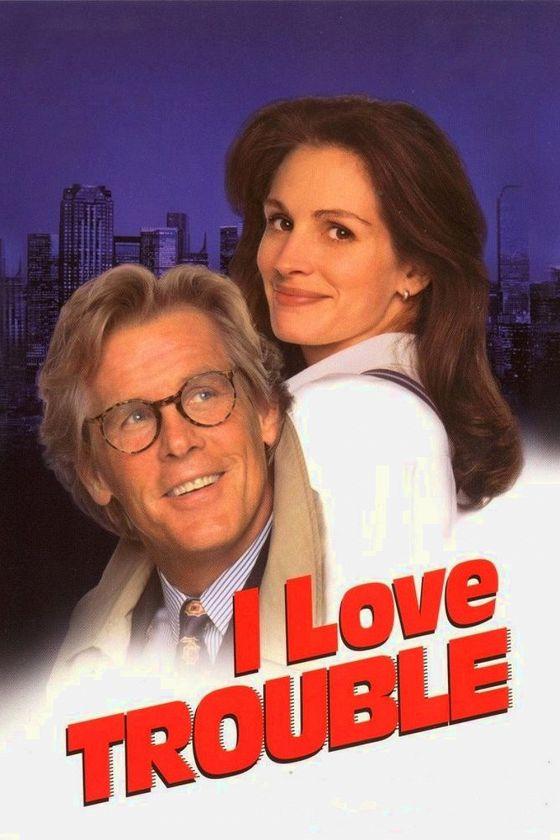 Я люблю неприятности (I Love Trouble)