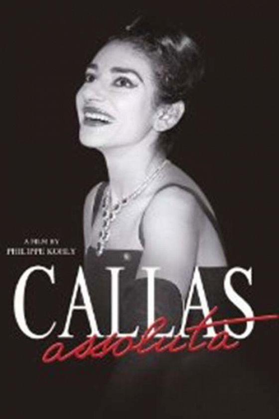 Абсолютная Мария Каллас (Callas assoluta)