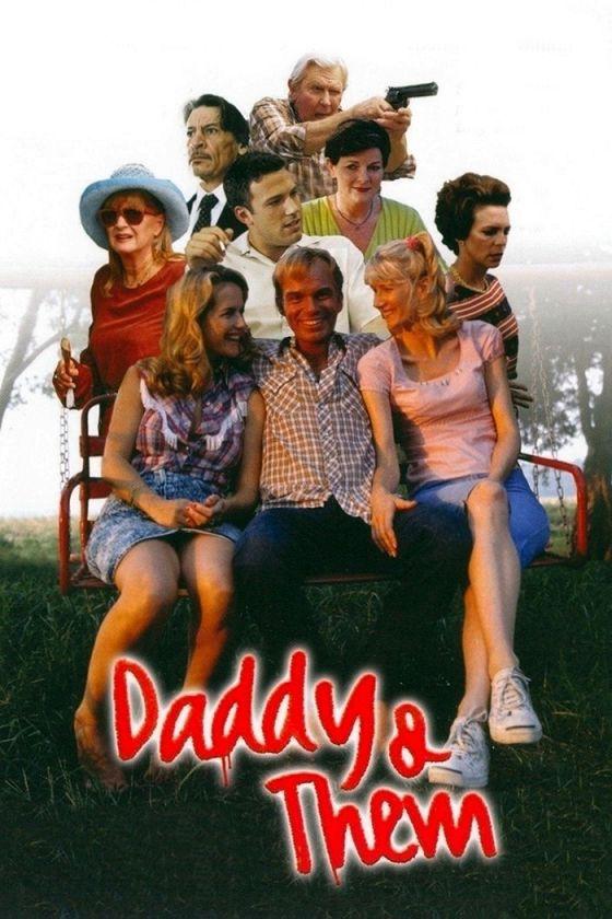Папаша и другие (Daddy and Them )