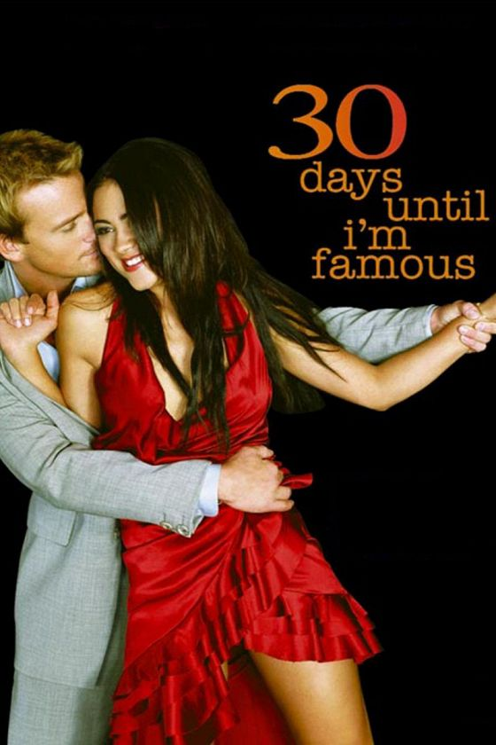 30 дней, пока я не знаменит (30 Days Until I'm Famous)
