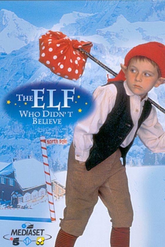 Эльф, который не верил (The Elf Who Didn't Believe)