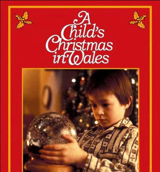 Детское Рождество в Уэльсе (A Child's Christmas in Wales)